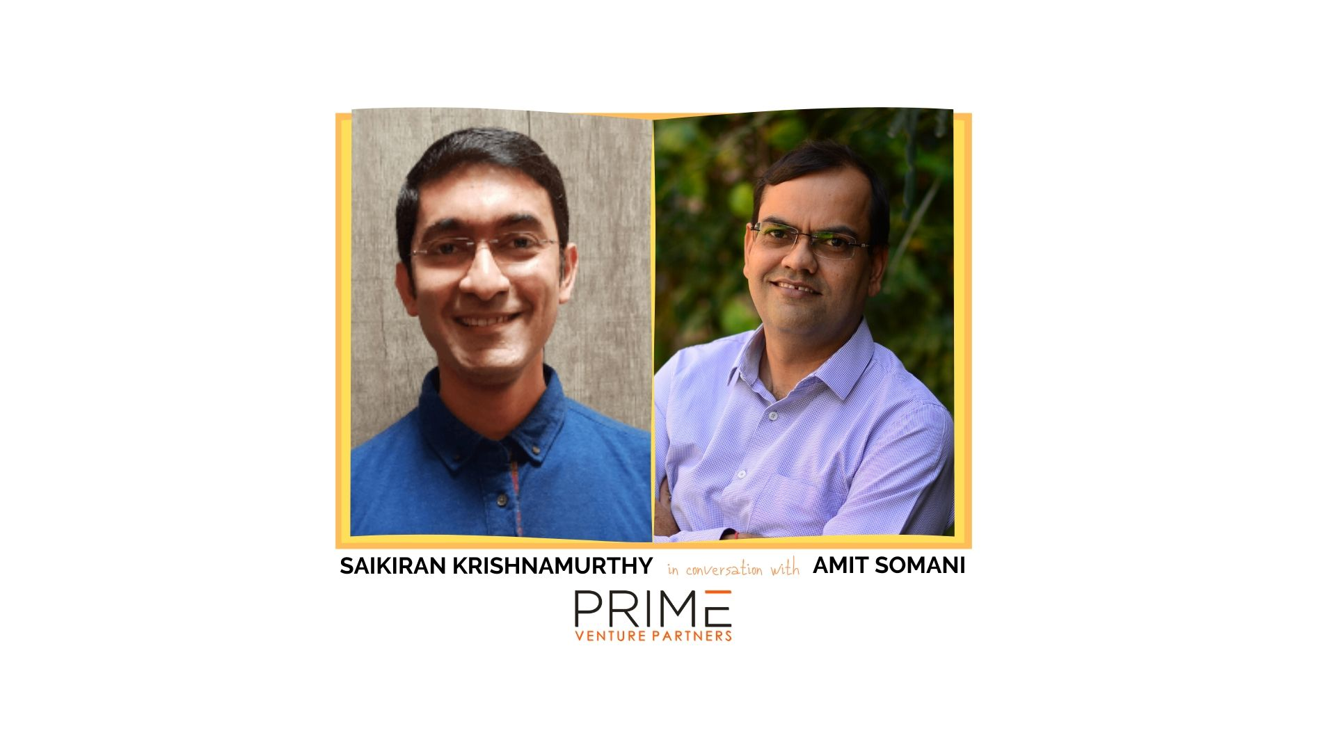 A graphic with guest(Saikiran Krishnamurthy) and host's (Amit Somani) name and image.