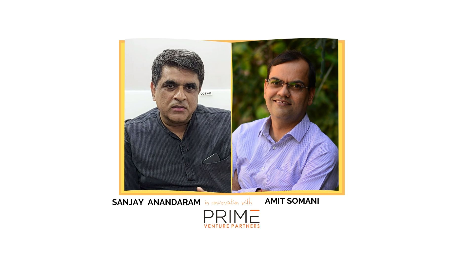 A graphic with guest(Sanjay Anandaram) and host's (Amit Somani) name and image.