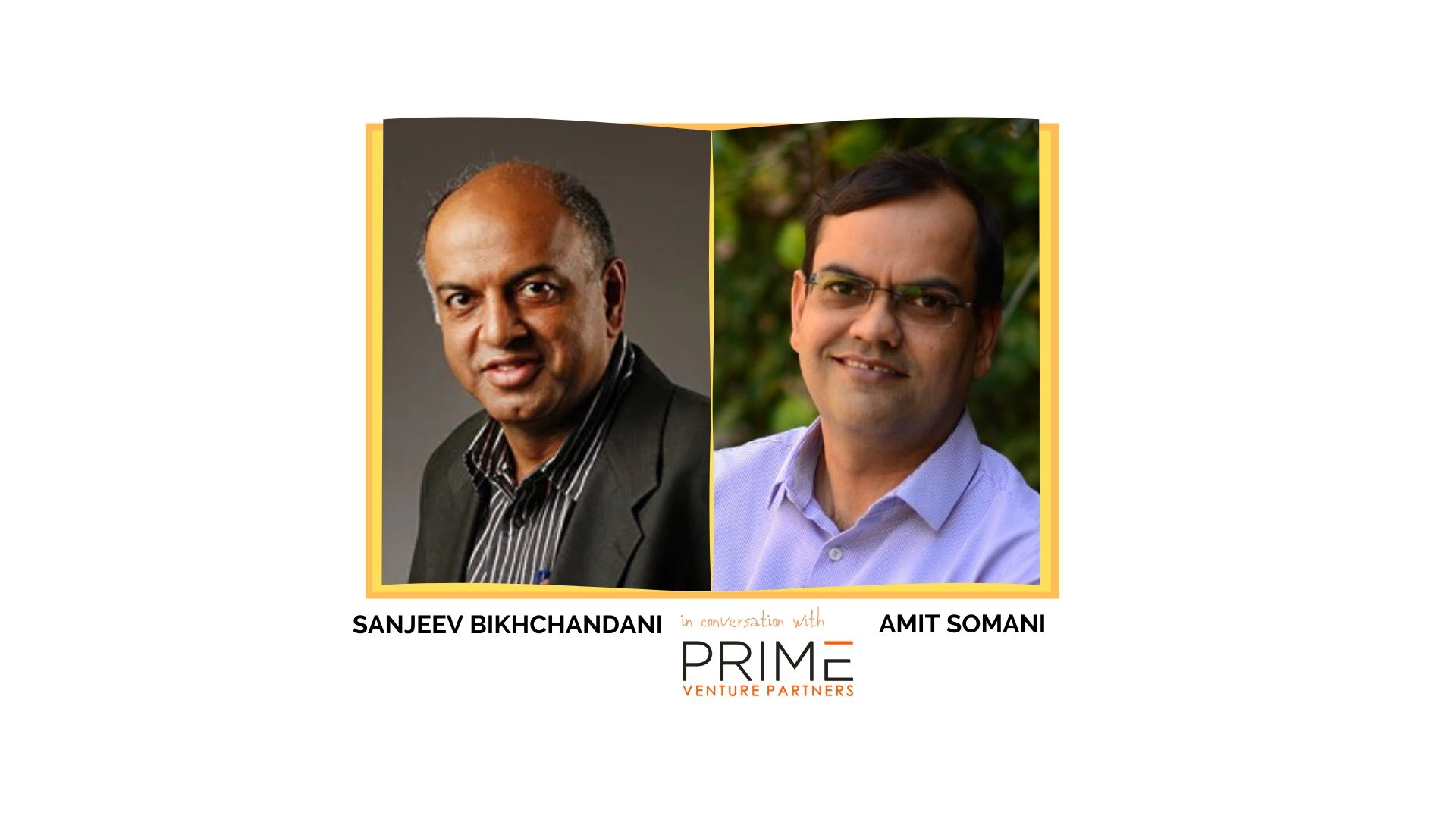 Sanjeev Bikhchandani, Co-Founder Naukri (Infoedge Group), on Customers, Innovation & Entrepreneurship