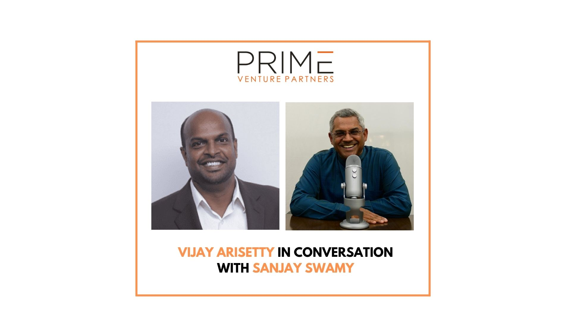 A graphic with guest(Vijay Arisetty) and host's (Sanjay Swamy) name and image.